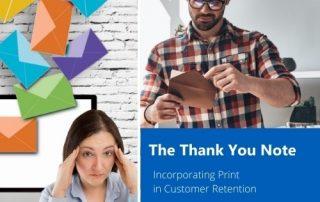 Customer Retention Using Print