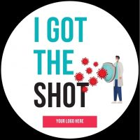 Custom Covid vaccination sticker I got the shot