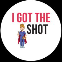 I got the shot Covid sticker